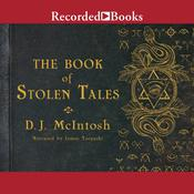 The Book of Stolen Tales, by D. J. McIntosh