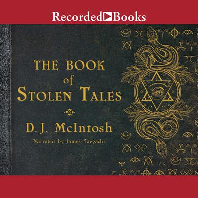 The Book of Stolen Tales Audiobook, by D. J. McIntosh