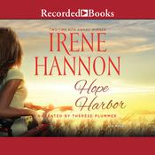 Hope Harbor: A Novel, by Irene Hannon