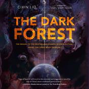 The Dark Forest, by Cixin Liu