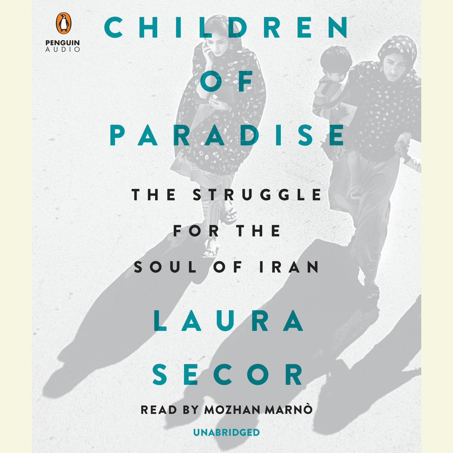 Printable Children of Paradise: The Struggle for the Soul of Iran Audiobook Cover Art