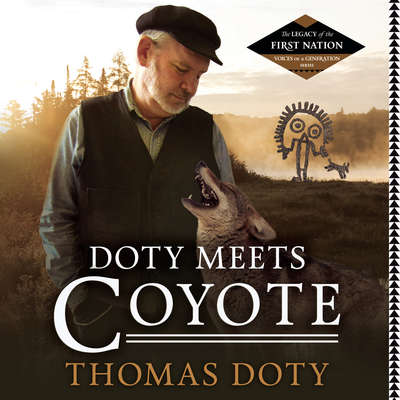 Doty Meets Coyote Audiobook, by Thomas Doty