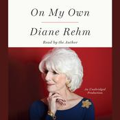 On My Own Audiobook, by Diane Rehm