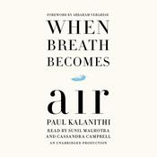 When Breath Becomes Air Audiobook, by Paul Kalanithi