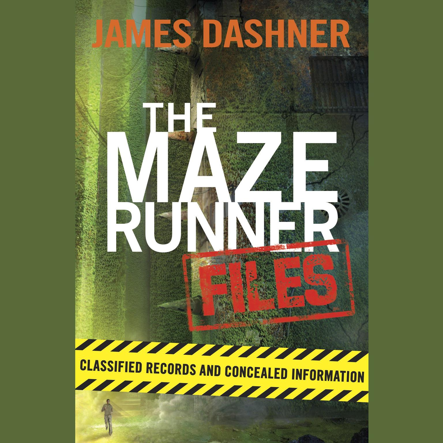Printable The Maze Runner Files: Classified Records and Concealed Information Audiobook Cover Art