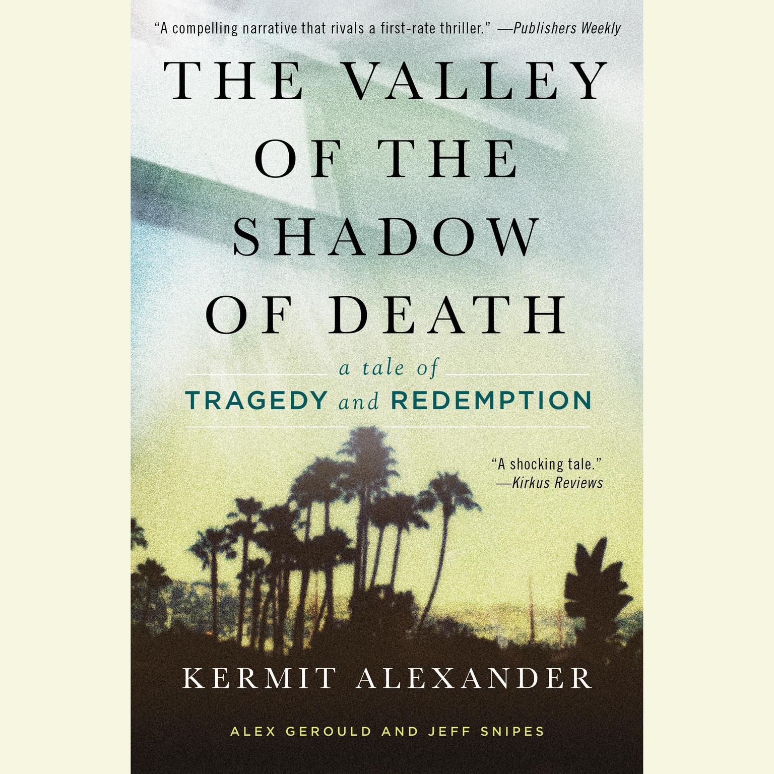Printable The Valley of the Shadow of Death: A Tale of Tragedy and Redemption Audiobook Cover Art