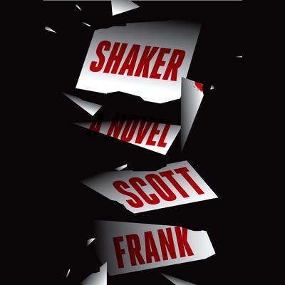 Shaker: A Novel Audiobook, by