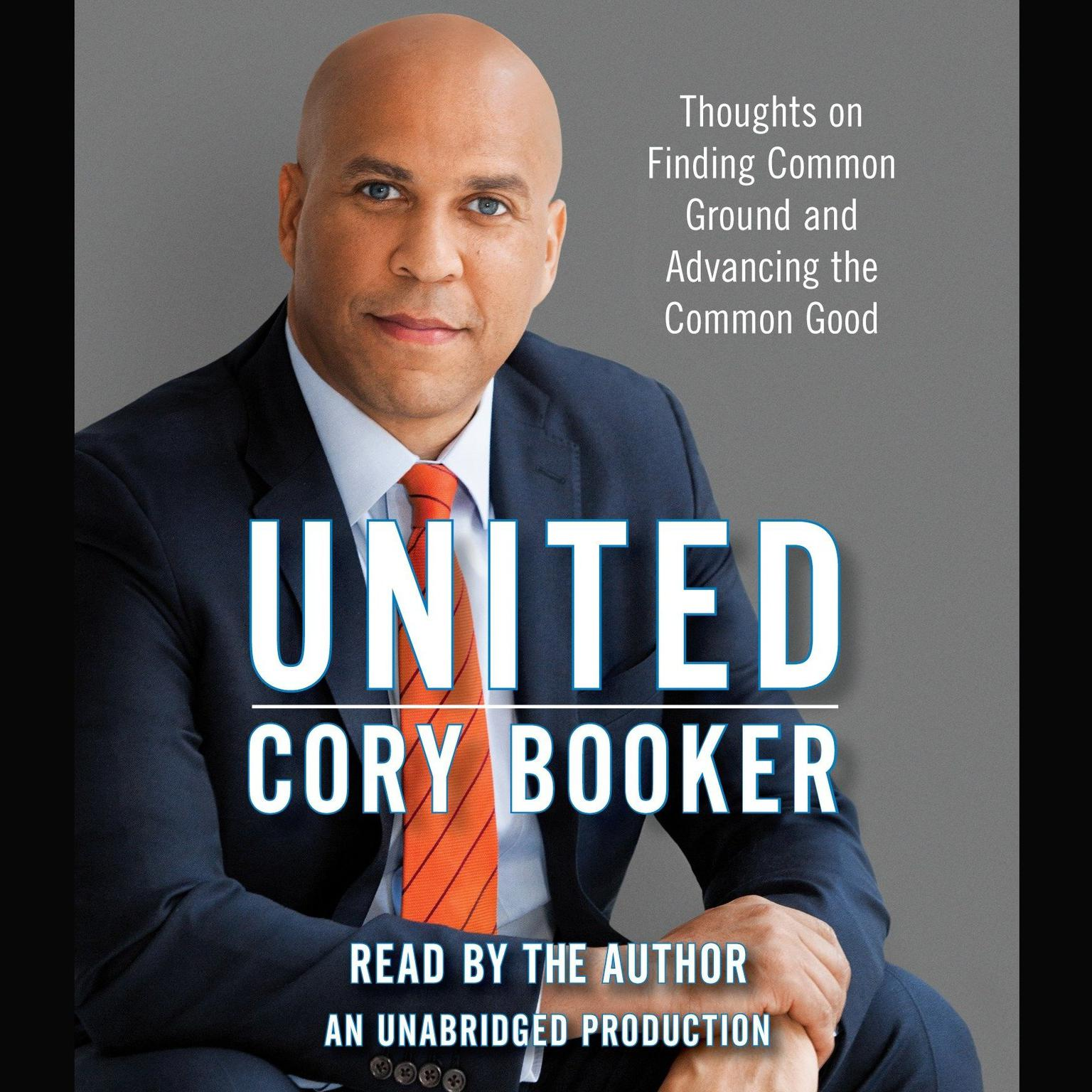 Printable United: Thoughts on Finding Common Ground and Advancing the Common Good Audiobook Cover Art