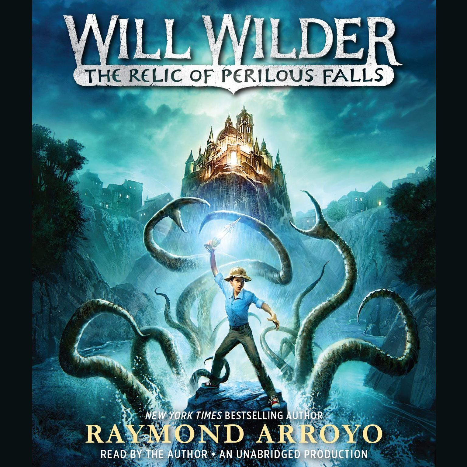 Printable Will Wilder: The Relic of Perilous Falls Audiobook Cover Art