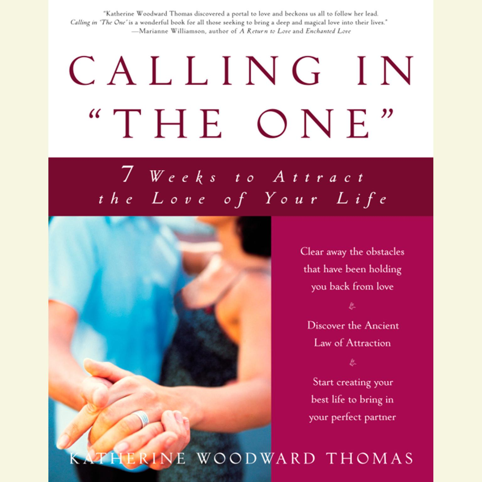 Printable Calling in 'The One': 7 Weeks to Attract the Love of Your Life Audiobook Cover Art
