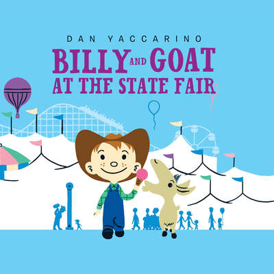 Billy and Goat at the State Fair Audiobook, by Dan Yaccarino
