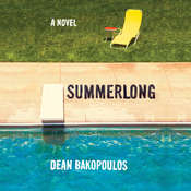 Summerlong, by Dean Bakopoulos