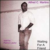 Waiting for a Friend, by Alfred C. Martino