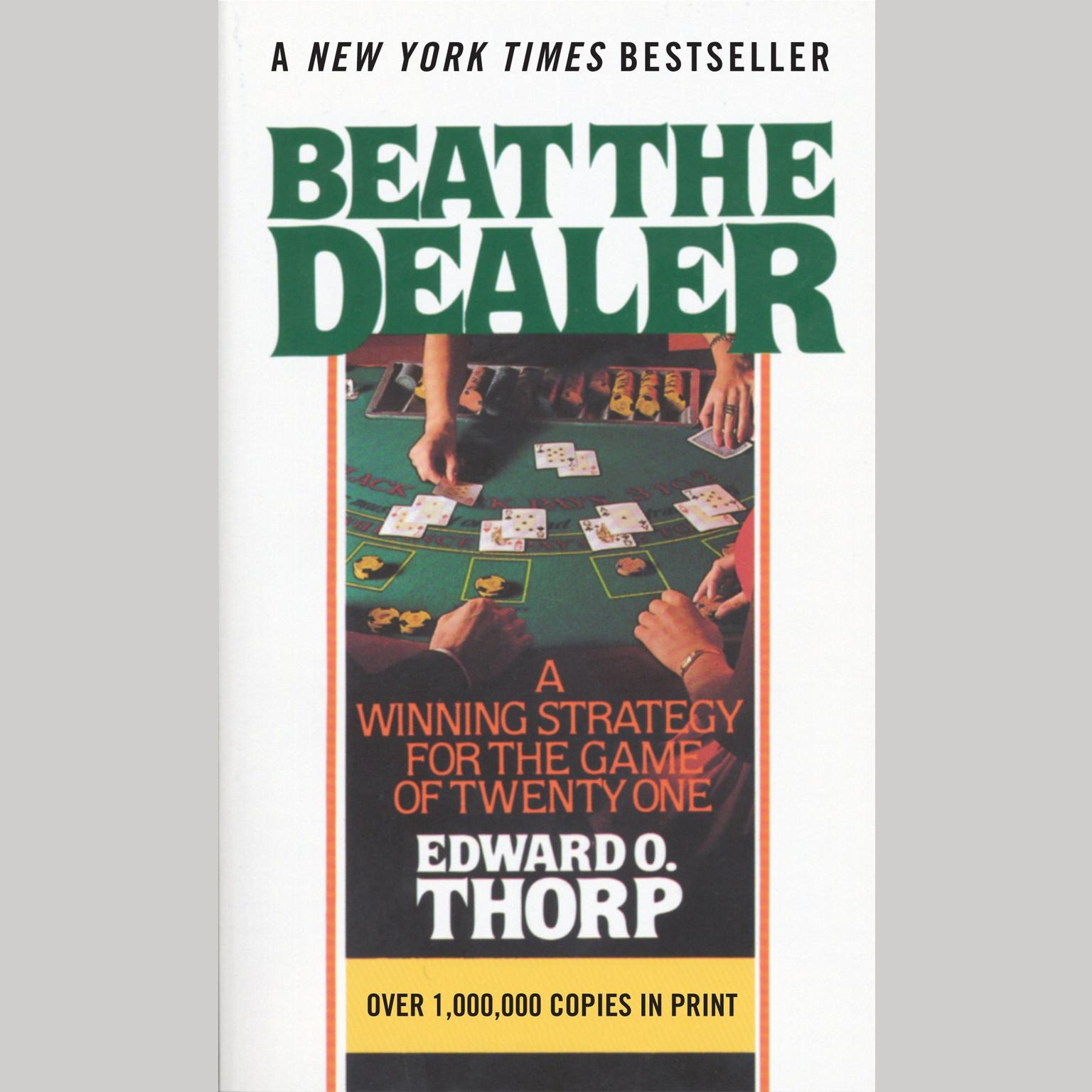 Printable Beat the Dealer: A Winning Strategy for the Game of Twenty-One Audiobook Cover Art