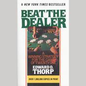 Beat the Dealer: A Winning Strategy for the Game of Twenty-One Audiobook, by Edward O. Thorp