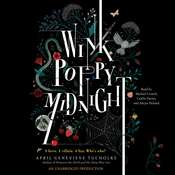 Wink Poppy Midnight Audiobook, by April Genevieve Tucholke