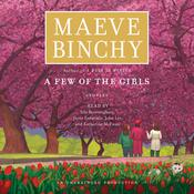 A Few of the Girls: Stories Audiobook, by Maeve Binchy