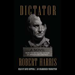 Dictator: A novel Audiobook, by Robert Harris