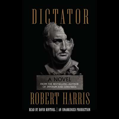 Dictator: A novel Audiobook, by
