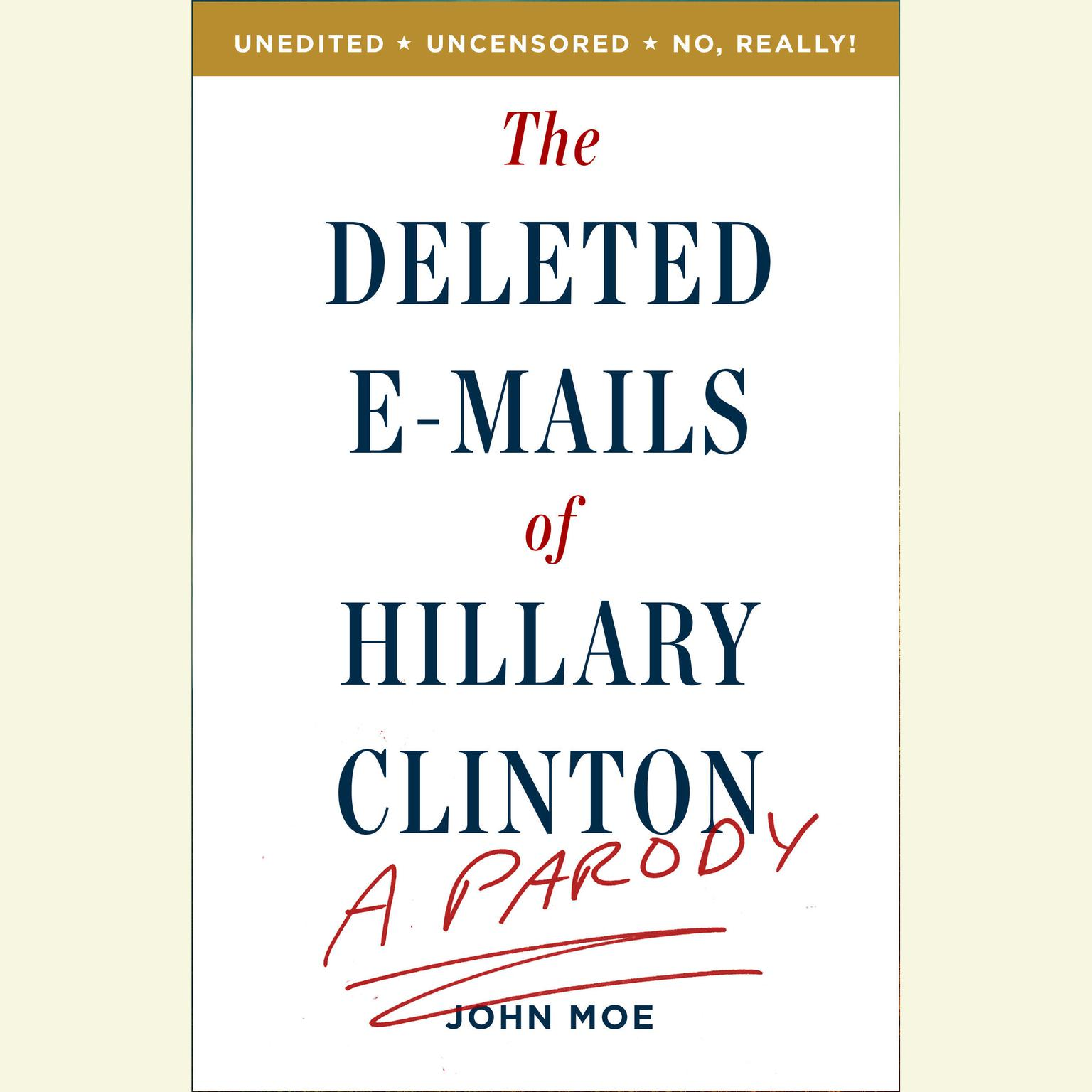 Printable The Deleted E-Mails of Hillary Clinton: A Parody Audiobook Cover Art