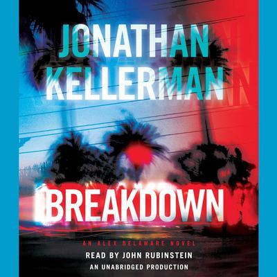 Breakdown: An Alex Delaware Novel Audiobook, by