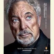 Over the Top and Back: The Autobiography, by Tom Jones, Tom Jones