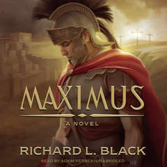 Maximus: A Novel Audiobook, by Richard L. Black