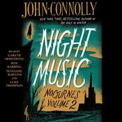 Night Music: Nocturnes Volume Two Audiobook, by John Connolly