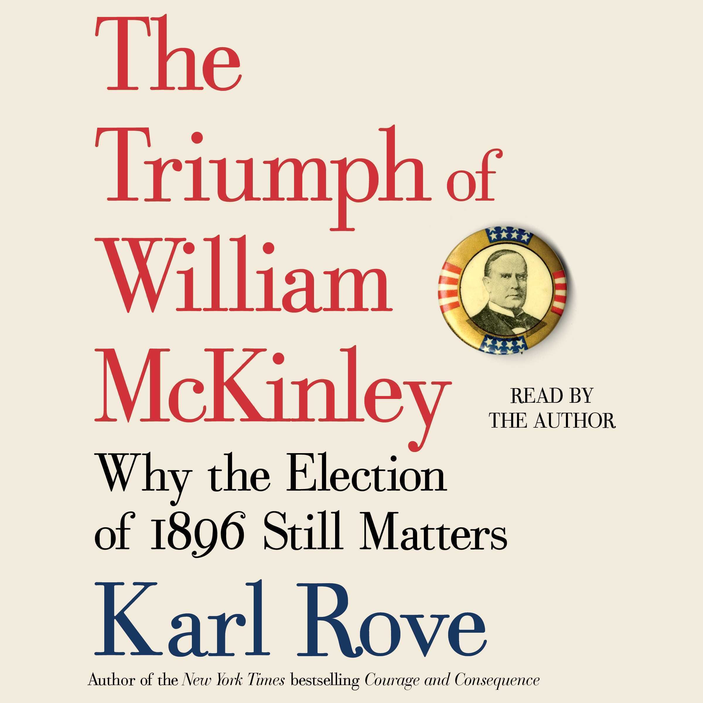 Printable The Triumph of William McKinley: Why the Election of 1896 Still Matters Audiobook Cover Art