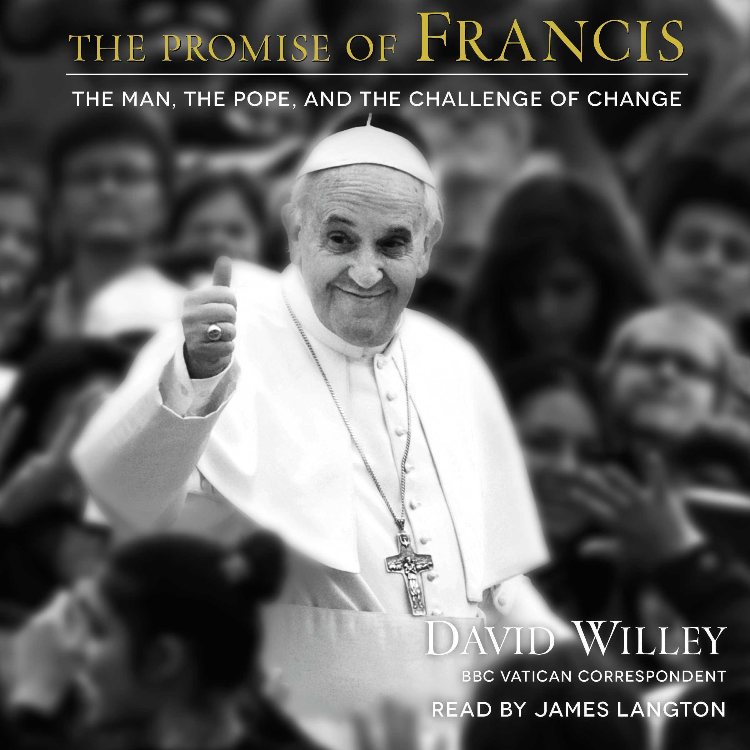 Printable The Promise of Francis: The Man, the Pope, and the Challenge of Change Audiobook Cover Art