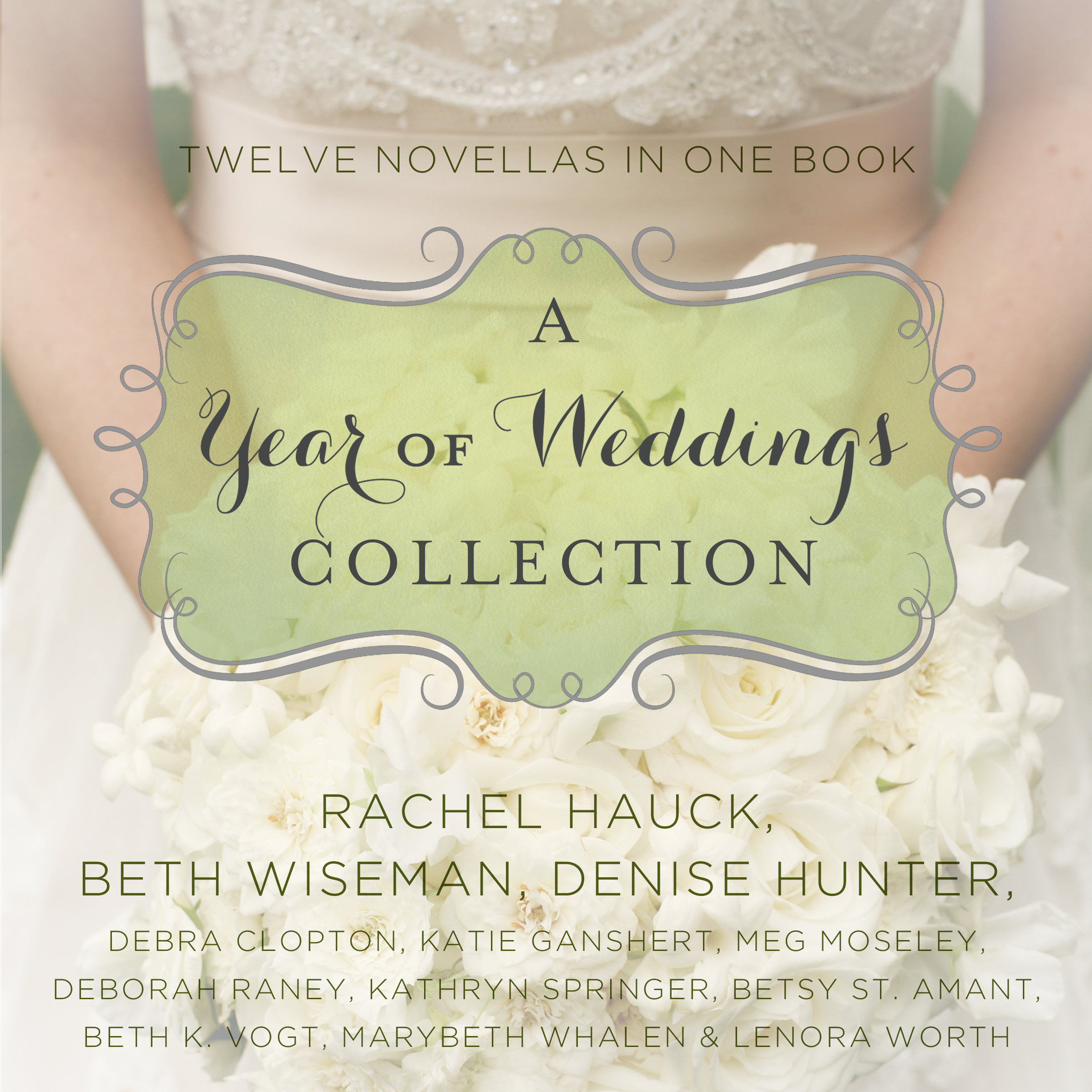 Printable A Year of Weddings: Twelve Love Stories Audiobook Cover Art