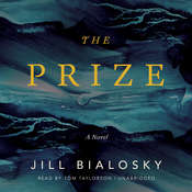 The Prize: A Novel Audiobook, by Jill Bialosky