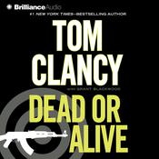 Dead or Alive Audiobook, by Tom Clancy