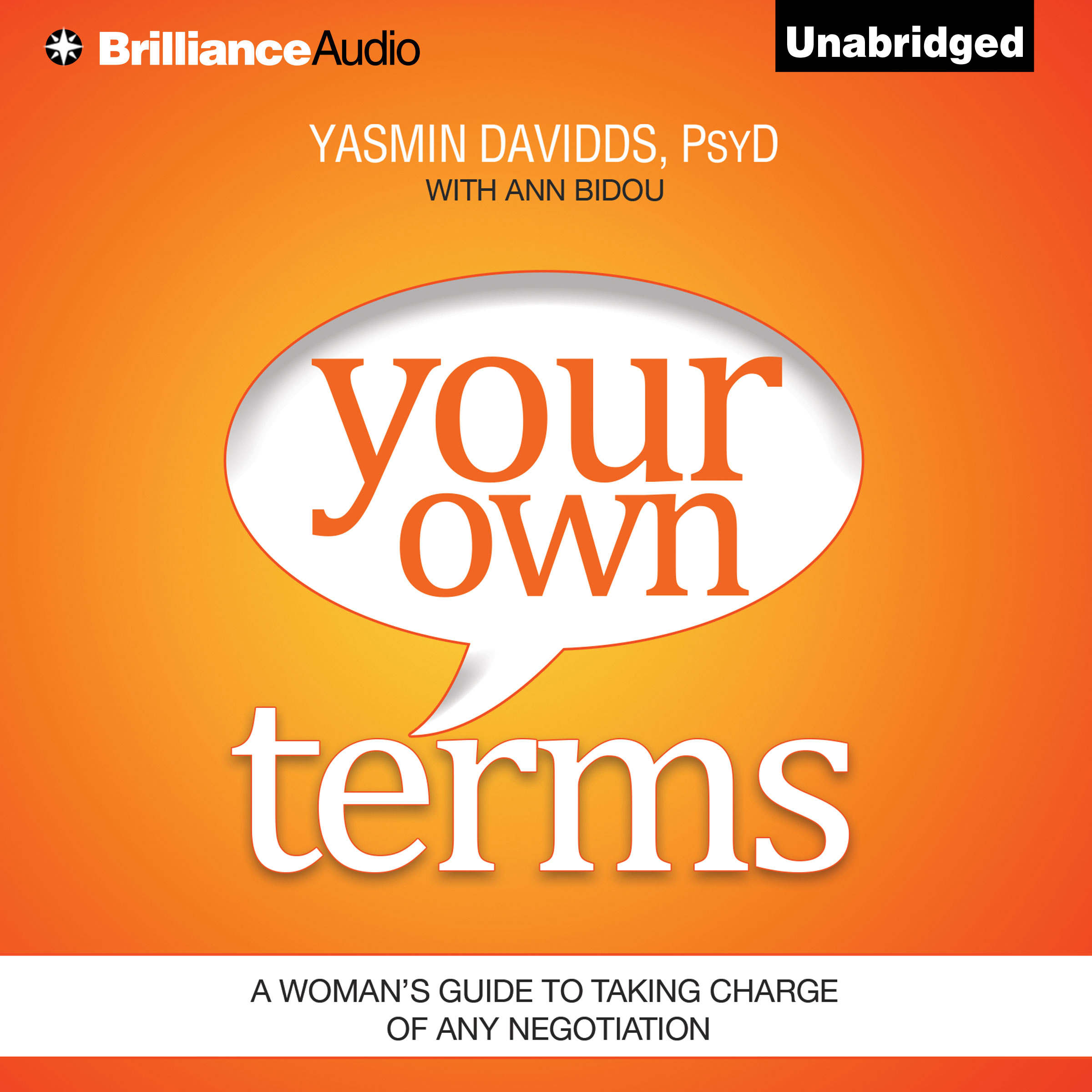 Printable Your Own Terms: A Woman's Guide to Taking Charge of Any Negotiation Audiobook Cover Art