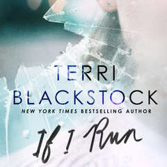If I Run Audiobook, by Terri Blackstock