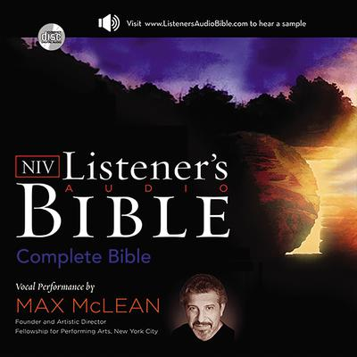 Listeners Audio Bible - New International Version, NIV: Complete Bible: Vocal Performance by Max McLean Audiobook, by Zondervan