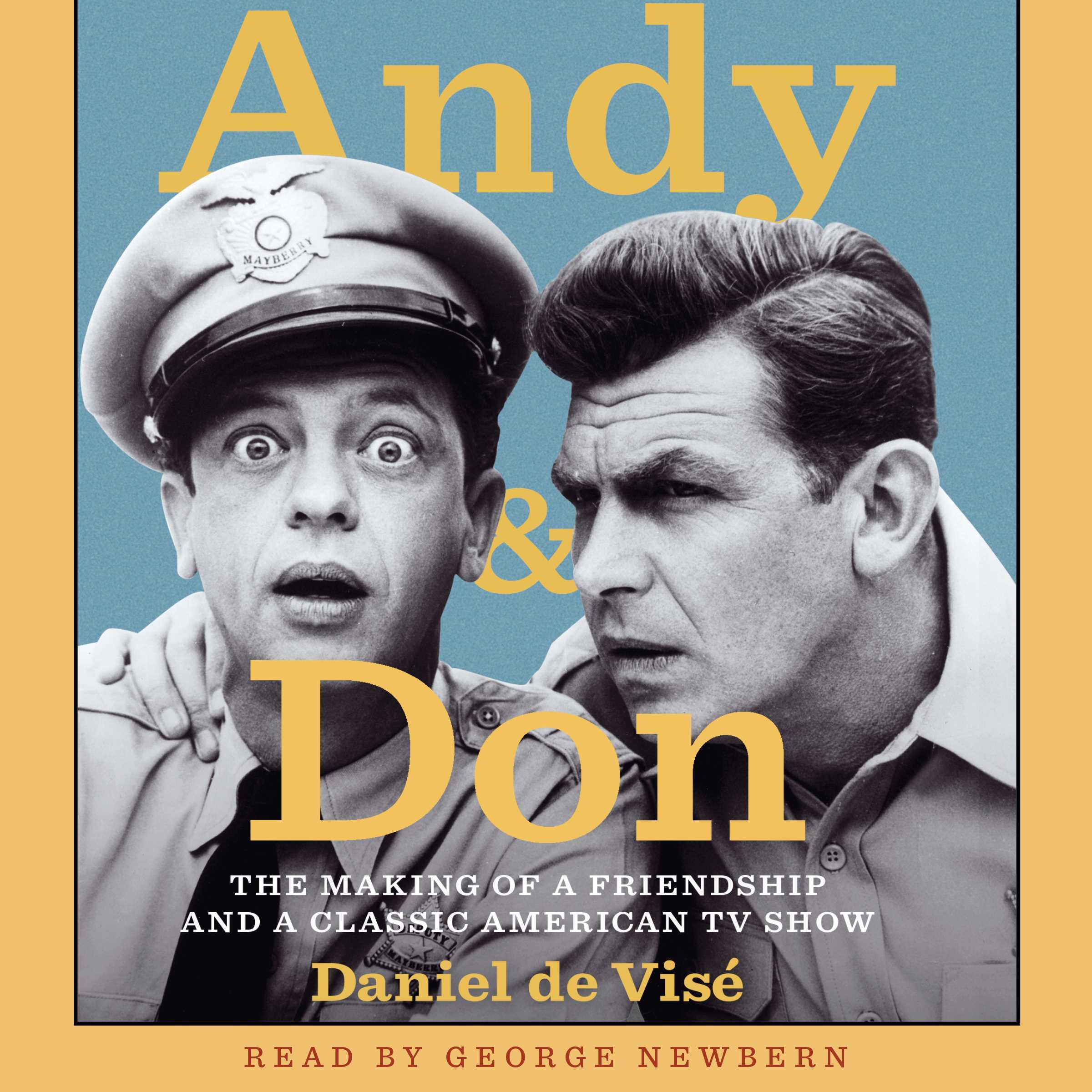 Printable Andy and Don: The Making of a Friendship and a Classic American TV Show Audiobook Cover Art