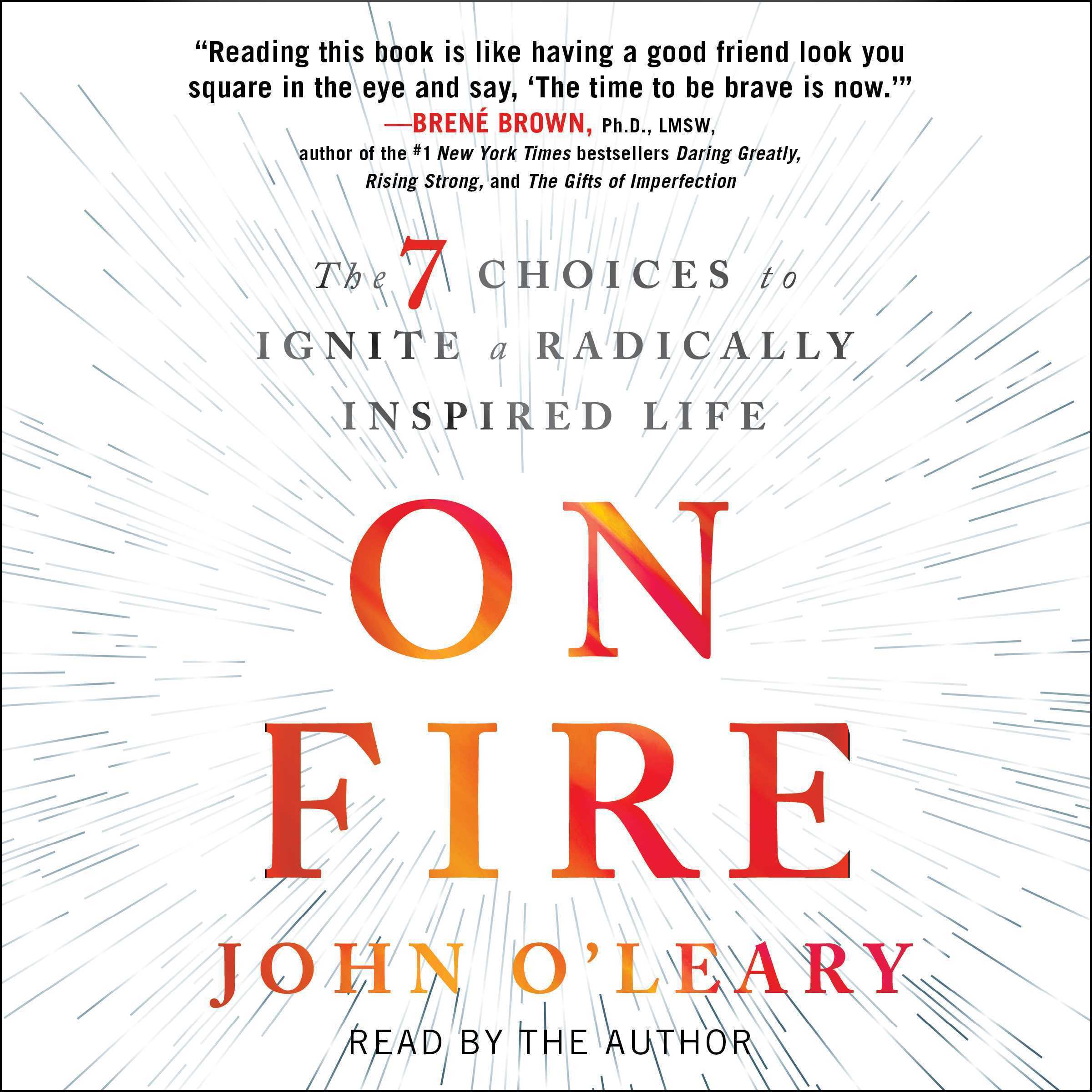 Printable On Fire: The 7 Choices to Ignite a Radically Inspired Life Audiobook Cover Art