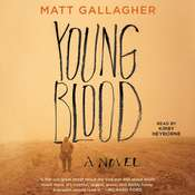 Youngblood: A Novel, by Matt Gallagher