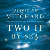 Two If by Sea: A Novel Audiobook, by Jacquelyn Mitchard