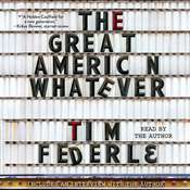 The Great American Whatever, by Tim Federle
