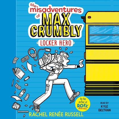 The Misadventures of Max Crumbly 1: Locker Hero Audiobook, by Rachel Renée Russell