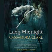 Lady Midnight Audiobook, by Cassandra Clare