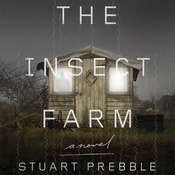 The Insect Farm Audiobook, by Stuart Prebble