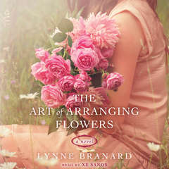 The Art of Arranging Flowers Audiobook, by Lynne Hinton