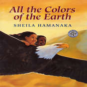 All the Colors of the Earth, by Sheila  Hamanaka