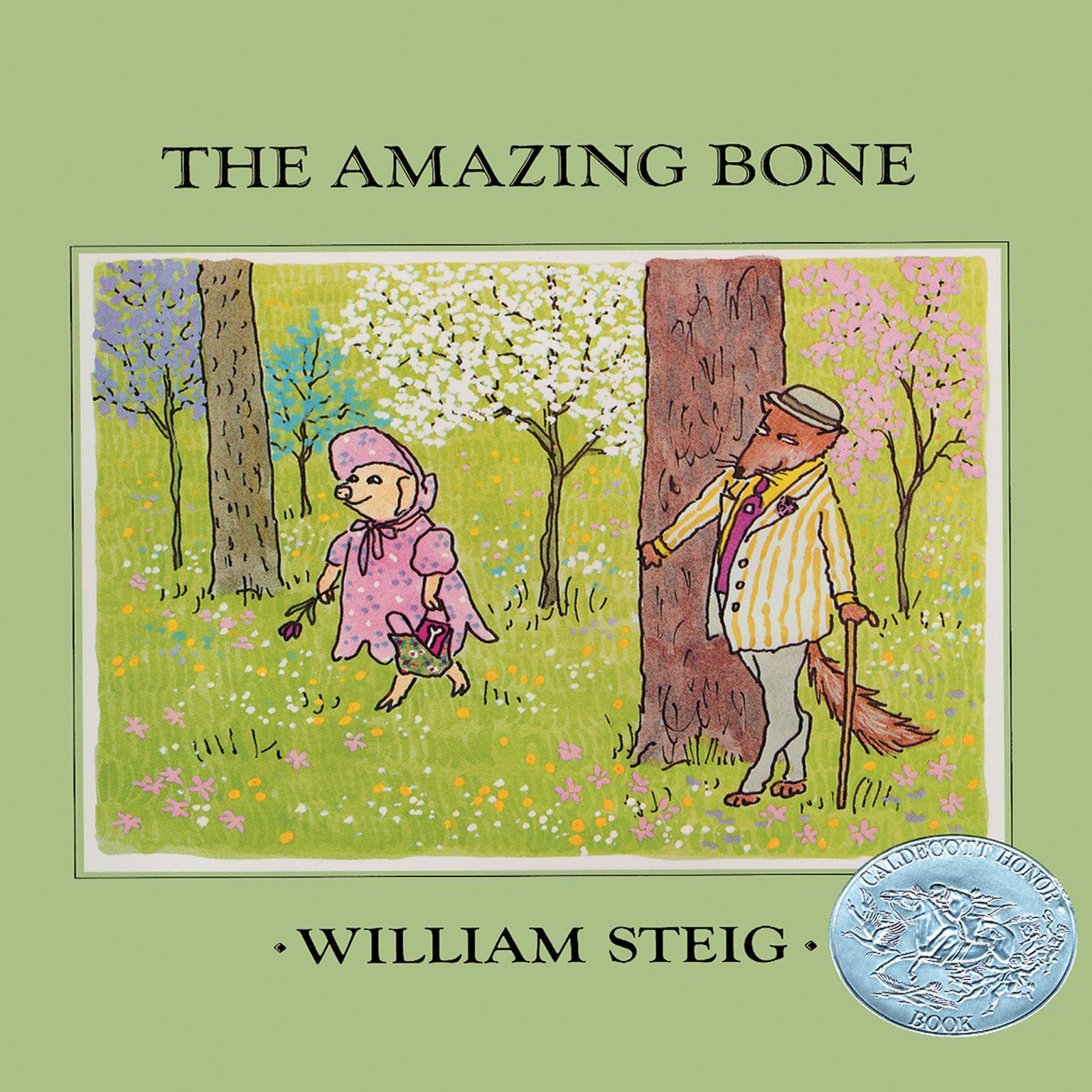 The Amazing Bone Audiobook, by William Steig