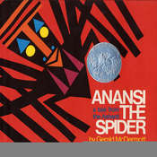 Anansi the Spider: A Tale from the Ashanti, by Gerald R. McDermott