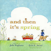 And Then It's Spring Audiobook, by Julie Fogliano
