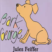 Bark, George Audiobook, by Jules Feiffer